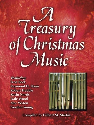 A Treasury of Christmas Music for Organ