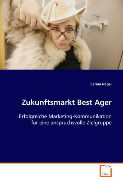 Zukunftsmarkt Best Ager