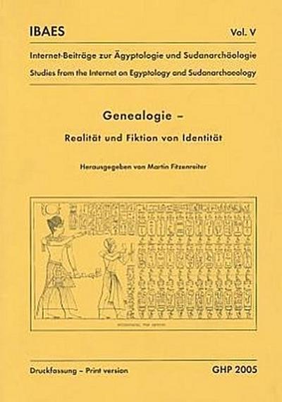 Genealogie, Realität Und Fiktion Von Identität