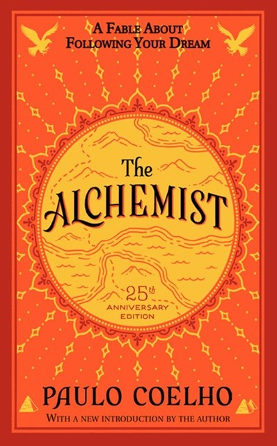 The Alchemist 25th Anniversary Edition Paulo Coelho