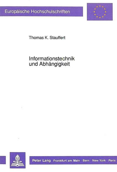Informationstechnik und Abhängigkeit