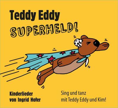 Teddy Eddy - Superheld, 1 Audio-CD