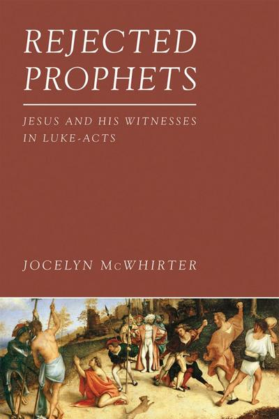 Rejected Prophets