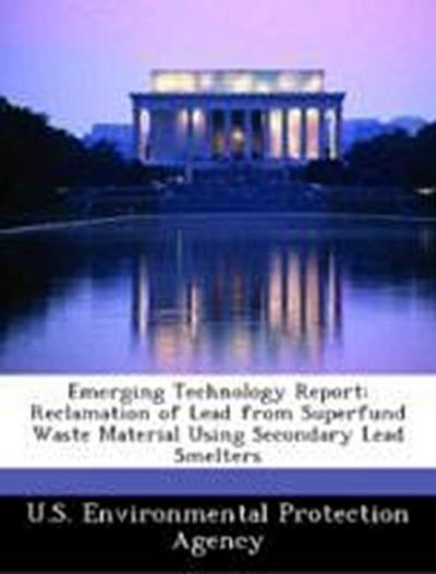 U. S. Environmental Protection Agency: Emerging Technology R
