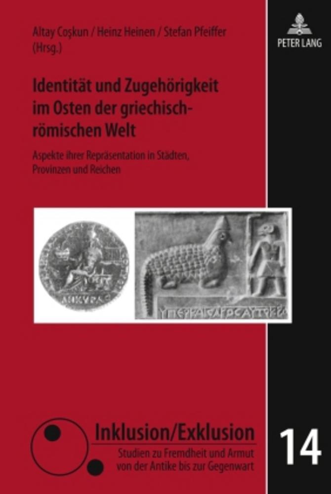 Identität und Zugehörigkeit im Osten der griechisch-römische ... 9783631599945