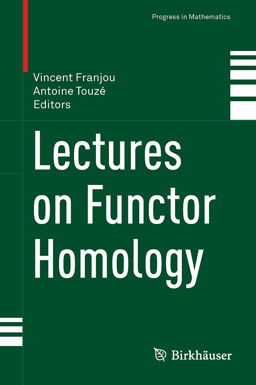 Vincent Franjou / Lectures on Functor Homology /  9783319213040