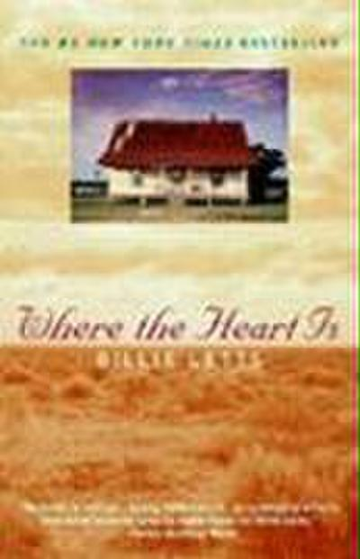 Where the Heart Is (Oprah`s Book Club) - Grand Central Publishing - Taschenbuch, Englisch, Billie Letts, ,