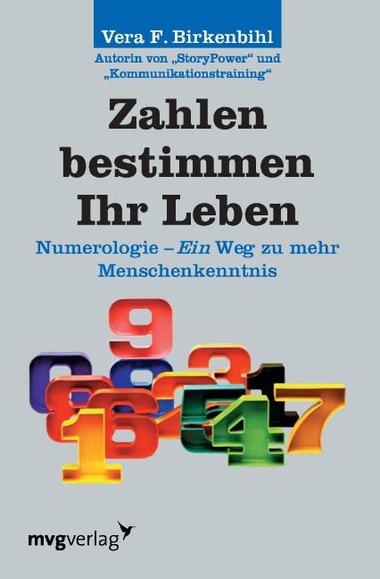 Zahlen bestimmen Ihr Leben, Vera F Birkenbihl