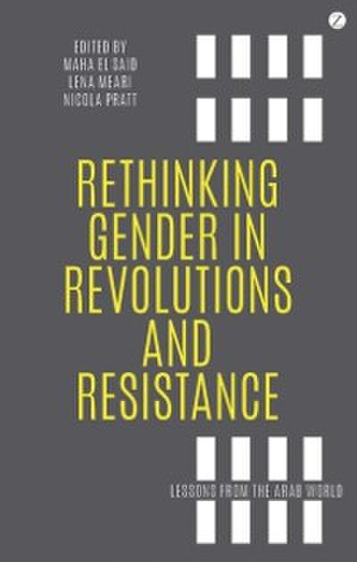 Rethinking Gender in Revolutions and Resistance