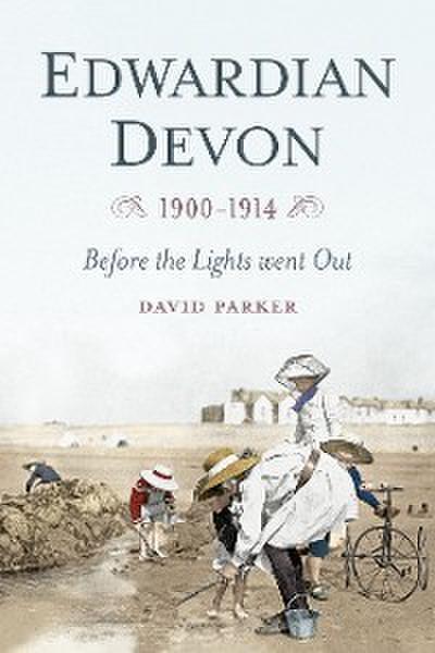 Edwardian Devon 1900-1914