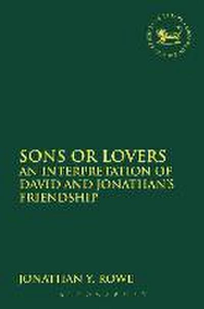 Sons or Lovers: An Interpretation of David and Jonathan's Friendship