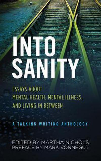 Into Sanity