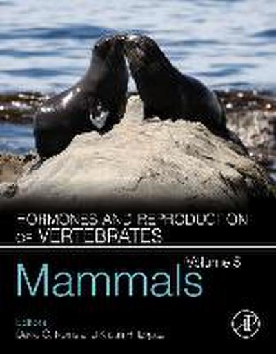 Hormones and Reproduction of Vertebrates - Volume 5