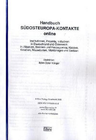 Handbuch SÜDOSTEUROPA-KONTAKTE online: Institutionen, Projekte, Initiativen in Deutschland und Österreich