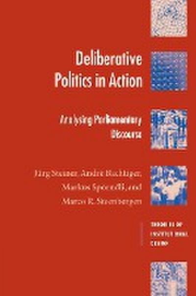 Deliberative Politics in Action: Analyzing Parliamentary Discourse