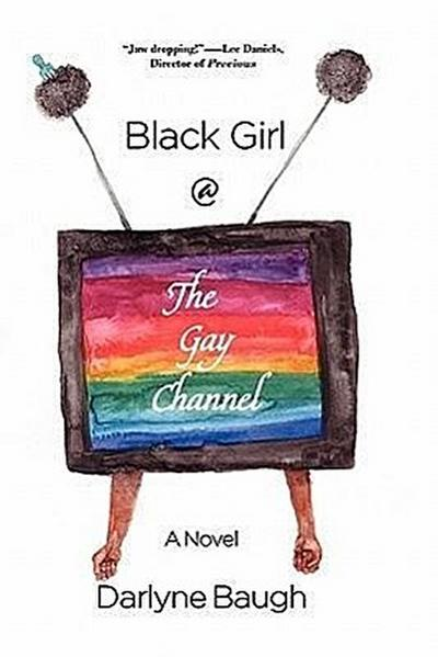 Black Girl @ the Gay Channel