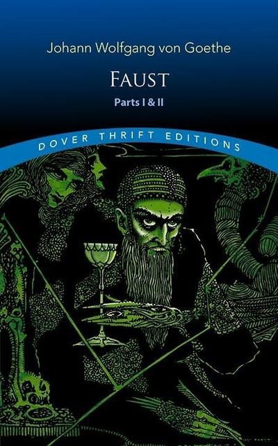 Faust: Parts One and Two