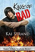 Strand, K: King of Bad