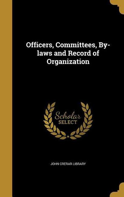 OFFICERS COMMITTEES BY-LAWS &