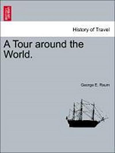 A Tour around the World.