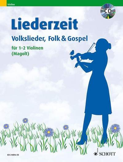Liederzeit, für 1-2 Violinen, m. Audio-CD