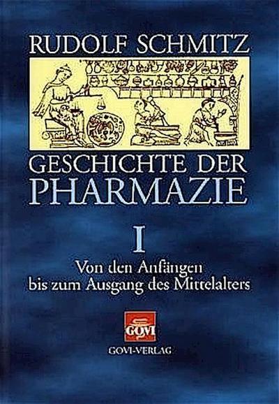 Geschichte der Pharmazie Band 1