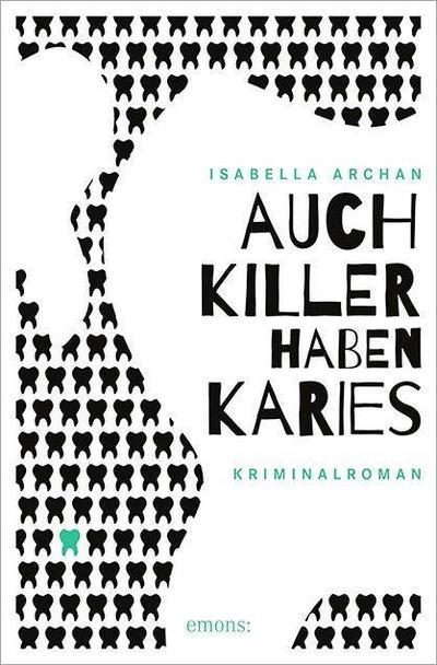 Auch Killer haben Karies; Deutsch
