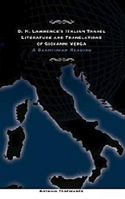 D. H. Lawrence's Italian Travel Literature and Translations of Giovanni Verga