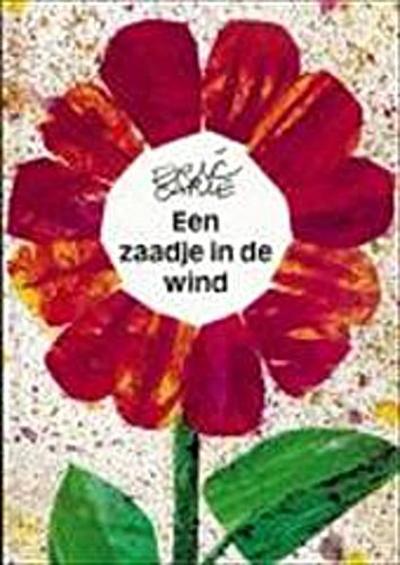 Een zaadje in de wind / druk 1;