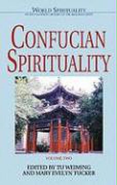 Confucian Spirituality: Volume Two