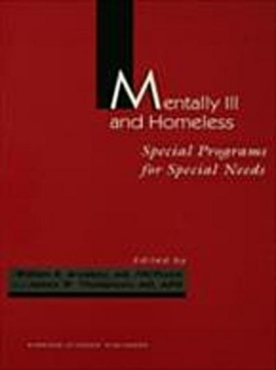 Mentally Ill and Homeless: Special Programs for Special Needs