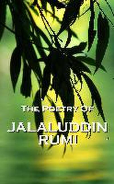 Rumi, The Poetry Of