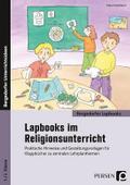 Lapbooks im Religionsunterricht - 1./2. Klasse