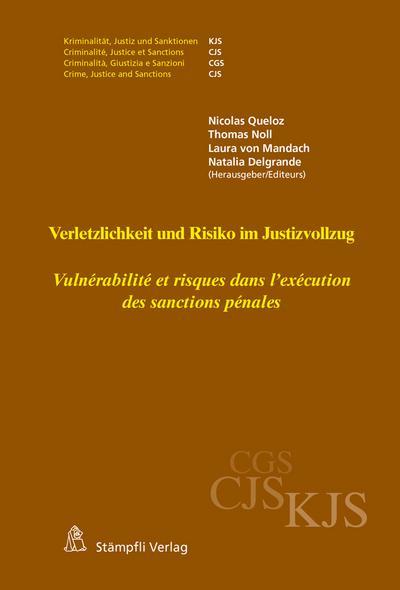 Verletzlichkeit und Risiko im Justizvollzug - Vulnérabilité et risques dans l'exécution des sanctions pénales