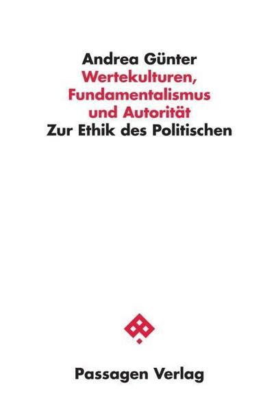 Wertekulturen, Fundamentalismus und Autorität