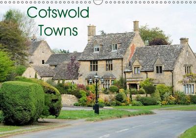 Cotswold Towns (Wall Calendar 2019 DIN A3 Landscape)