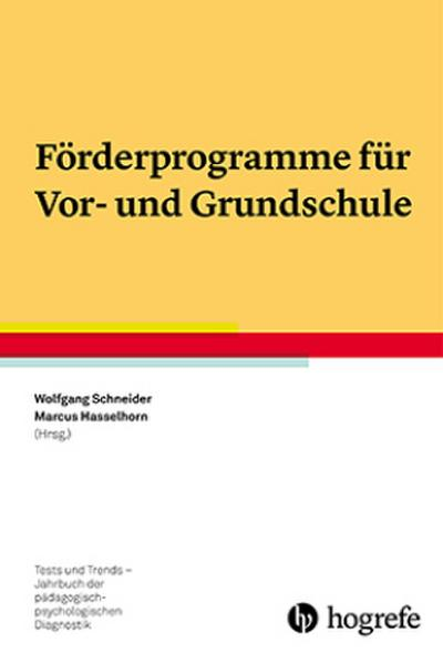 Förderprogramme für Vor- und Grundschule (Jahrbuch der pädagogisch-psychologischen Diagnostik)