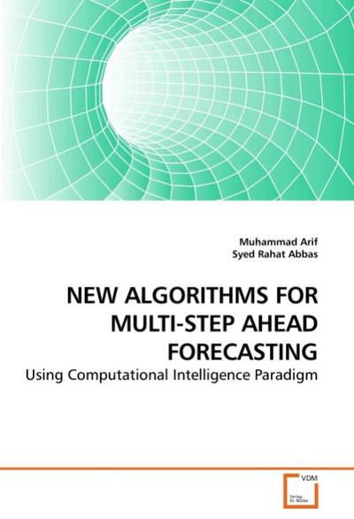 NEW ALGORITHMS FOR MULTI-STEP AHEAD FORECASTING