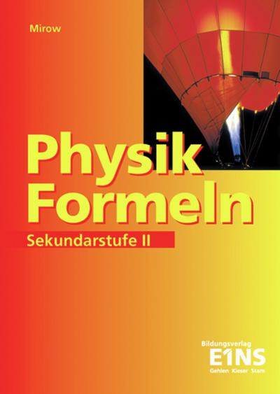 Physik-Formeln. Sekundarstufe 2
