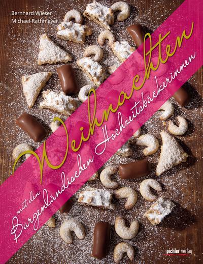 Weihnachten mit den Burgenländischen Hochzeitsbäckerinnen