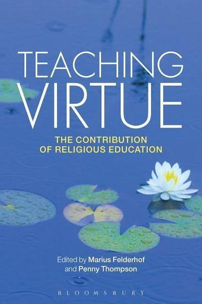 Teaching Virtue: The Contribution of Religious Education