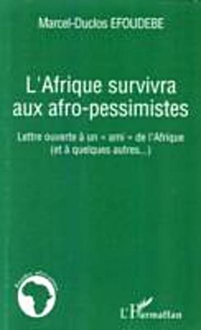 Afrique survivra aux afro-pessimistes