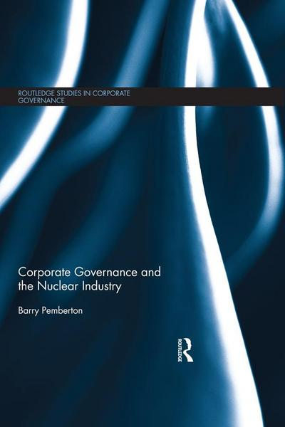 Corporate Governance and the Nuclear Industry