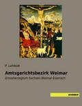 Amtsgerichtsbezirk Weimar