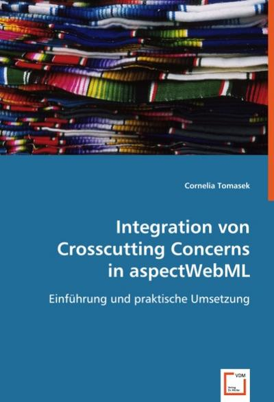 Integration von Crosscutting Concerns in aspectWebML