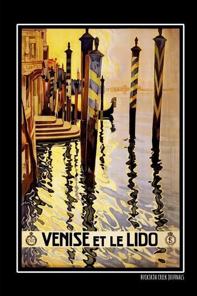 Venise Et Le Lido: Notebook/Journal - 6x9 Inches, 100 Pages - Journal Lined