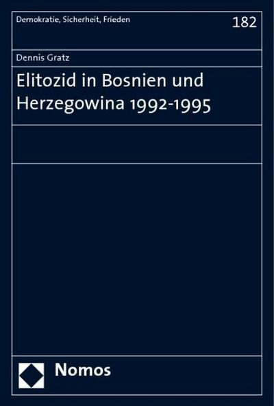 Elitozid in Bosnien und Herzegowina 1992-1995