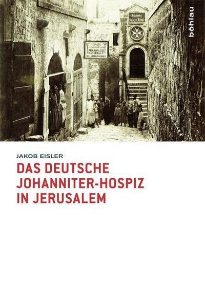 Das deutsche Johanniter-Hospiz in Jerusalem