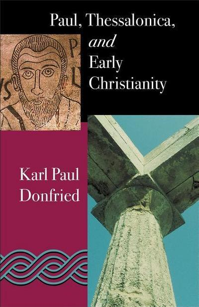 Paul: Thessalonica and Early Christianity