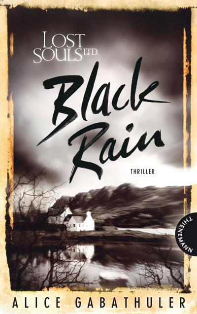 Lost Souls Ltd., Black Rain   ; Lost Souls Ltd. 20205; Gest. v. bürosüd° GmbH, bürosüd°; Deutsch